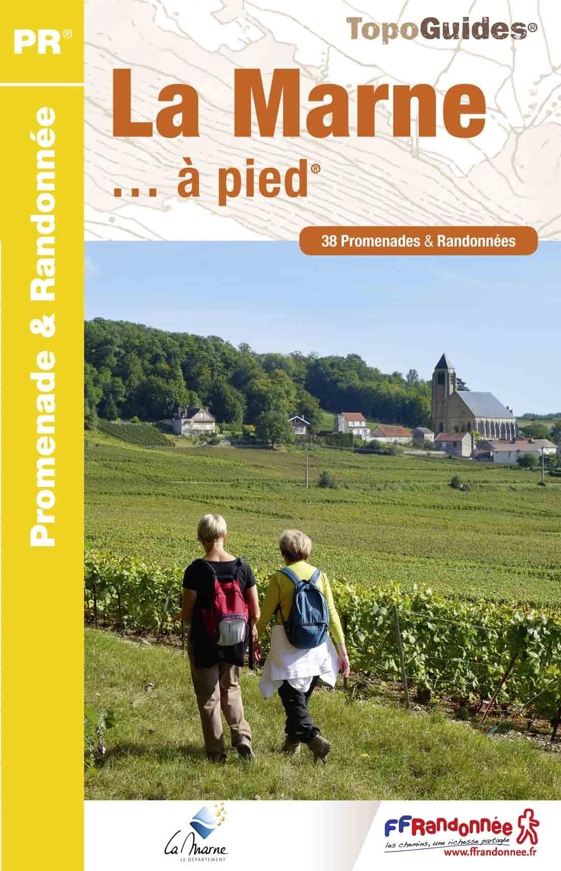 D051  La Marne... à pied | wandelgids 9782751405761  FFRP Topoguides  Wandelgidsen Champagne, Franse Ardennen