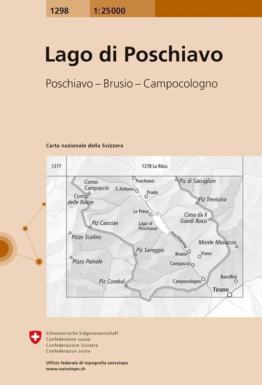 CH-1298  Lago di Poschiavo [2017] topografische wandelkaart 9783302012988  Bundesamt / Swisstopo LKS 1:25.000 Graubünden  Wandelkaarten Graubünden