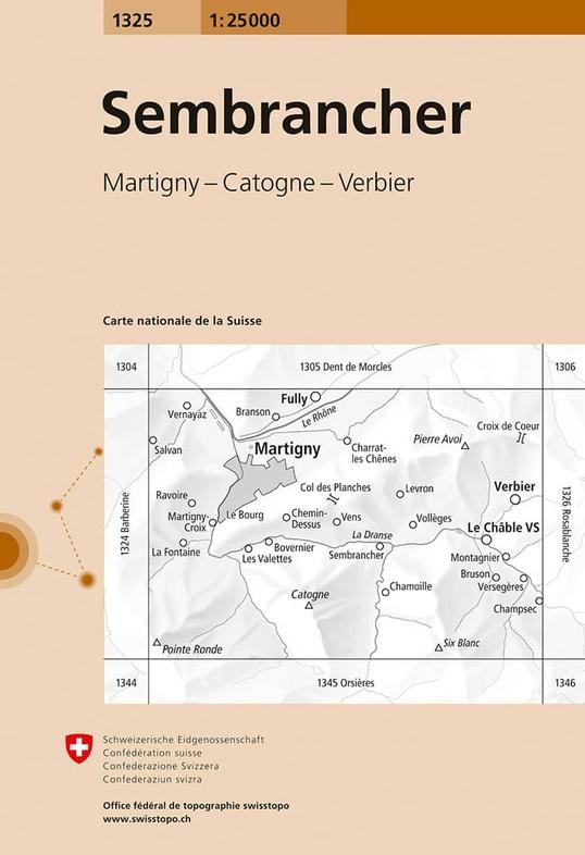 CH-1325  Sembrancher [2018] topografische wandelkaart 9783302013251  Bundesamt / Swisstopo LKS 1:25.000  Wandelkaarten Wallis