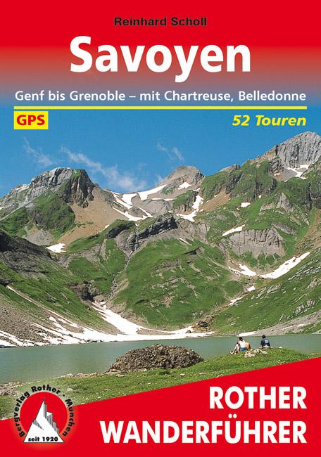 Rother wandelgids Savoyen -  Savoie | Rother Wanderführer 9783763343218  Bergverlag Rother RWG  Wandelgidsen Franse Alpen: noord