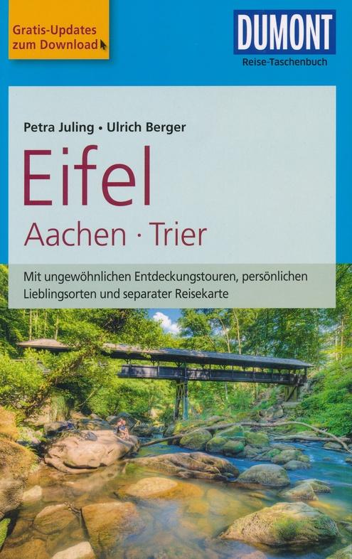 Eifel | Reise-Taschenbuch 9783770175680  Dumont Reise-Taschenbücher  Reisgidsen Eifel