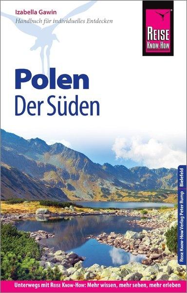 Polens Süden 9783831731435  Reise Know-How   Reisgidsen Krakau, Poolse Tatra, Zuid-Polen