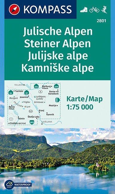 KP-2801 Julische/ Steiner Alpen 1:75.000 | Kompass wandelkaart 9783990440599  Kompass Wandelkaarten   Wandelkaarten Slovenië