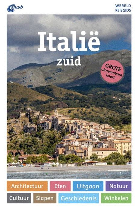 ANWB Wereldreisgids Zuid-Italië 9789018045418  ANWB Wereldreisgidsen  Reisgidsen Zuid-Italië