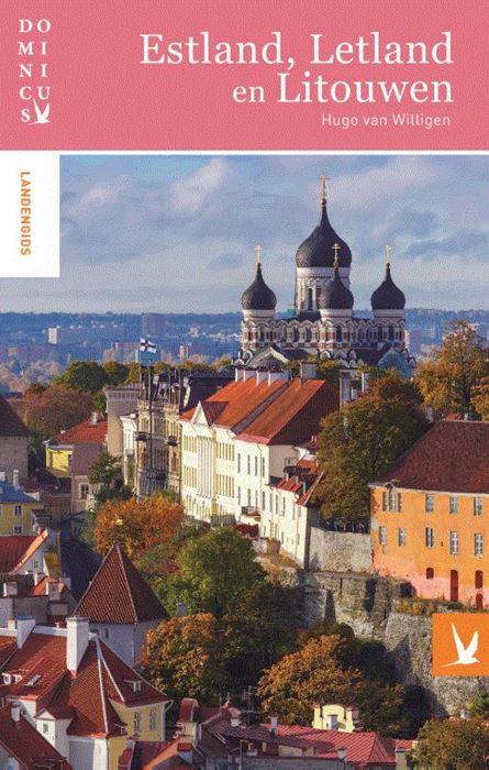 Dominicus reisgids Estland, Letland en Litouwen 9789025765033  Gottmer Dominicus reisgidsen  Reisgidsen Baltische Staten en Kaliningrad