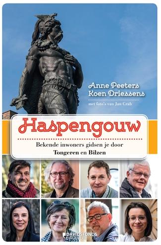 Haspengouw | reisgids 9789059089891 Anne Peeters Davidsfonds   Reisgidsen Antwerpen & oostelijk Vlaanderen