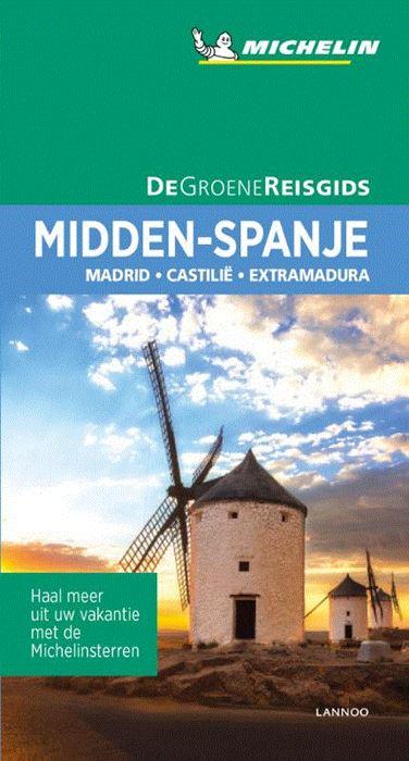 Midden-Spanje | Michelin reisgids 9789401457279  Michelin Michelin Groene gidsen  Reisgidsen Midden-Spanje