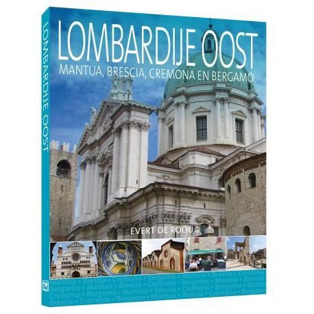 Lombardije Oost   reisgids 9789492920669 Evert de Rooij Edicola   Reisgidsen Milaan, Lombardije, Italiaanse Meren