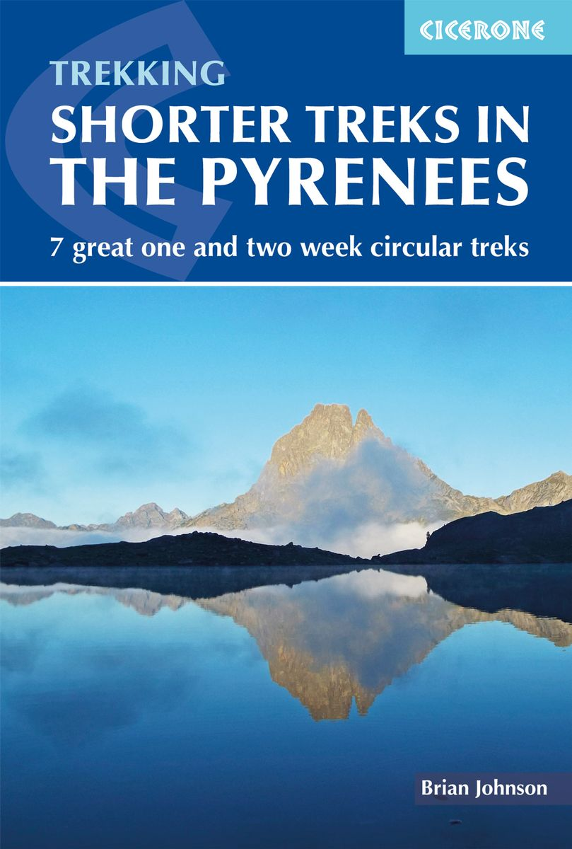 Shorter Treks in the Pyrenees 9781852849306  Cicerone Press   Meerdaagse wandelroutes, Wandelgidsen Pyreneeën en Baskenland