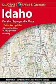 Idaho Delorme Atlas & Gazetteer 9781946494191  Delorme Delorme Atlassen  Wegenatlassen Washington, Oregon, Idaho, Wyoming, Montana