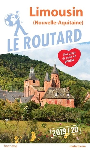 Guide Routard: Limousin (Trotter - Franstalig) 9782016267455  Hachette Guides Routard  Wandelkaarten Creuse, Corrèze