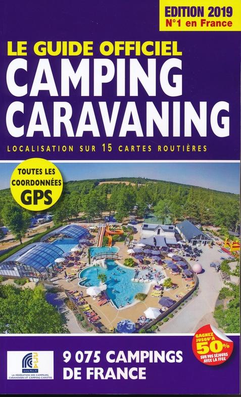FFCC campinggids Frankrijk 2019 9782358390675  FFCC   Campinggidsen Frankrijk