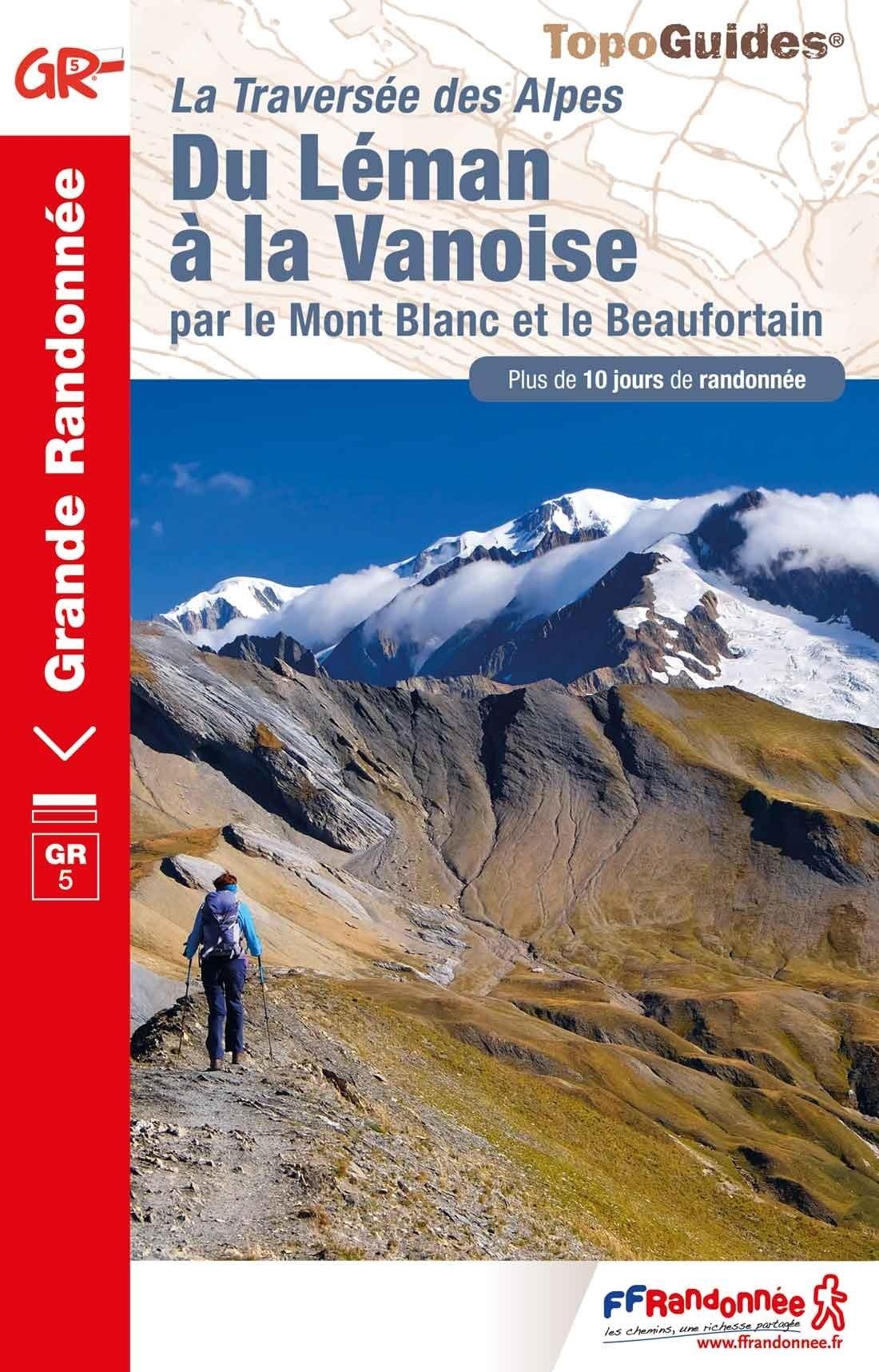 GR-5 | TG-504  Du Léman à la Vanoise | wandelgids GR5 9782751403088  FFRP Topoguides  Meerdaagse wandelroutes, Wandelgidsen Franse Alpen: noord