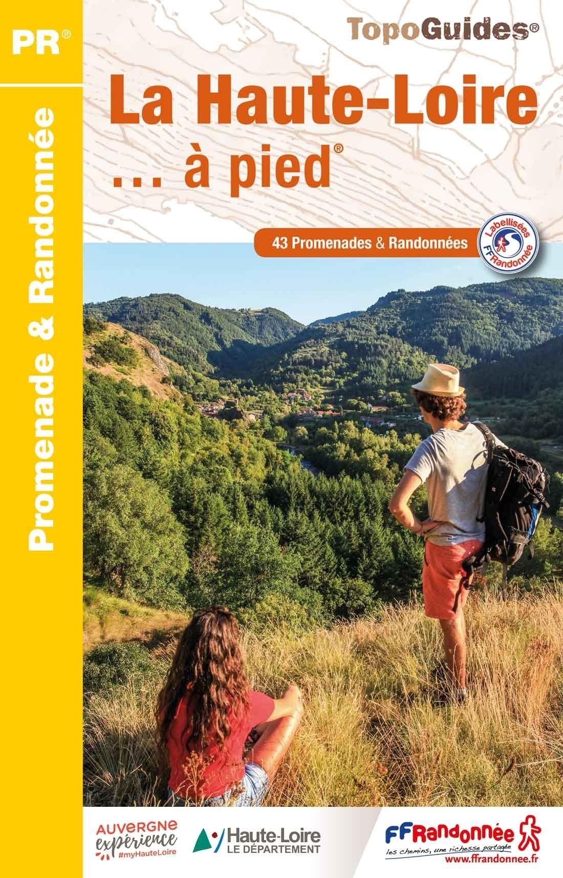 D043   La Haute-Loire... à pied | wandelgids 9782751409912  FFRP Topoguides  Wandelgidsen Auvergne
