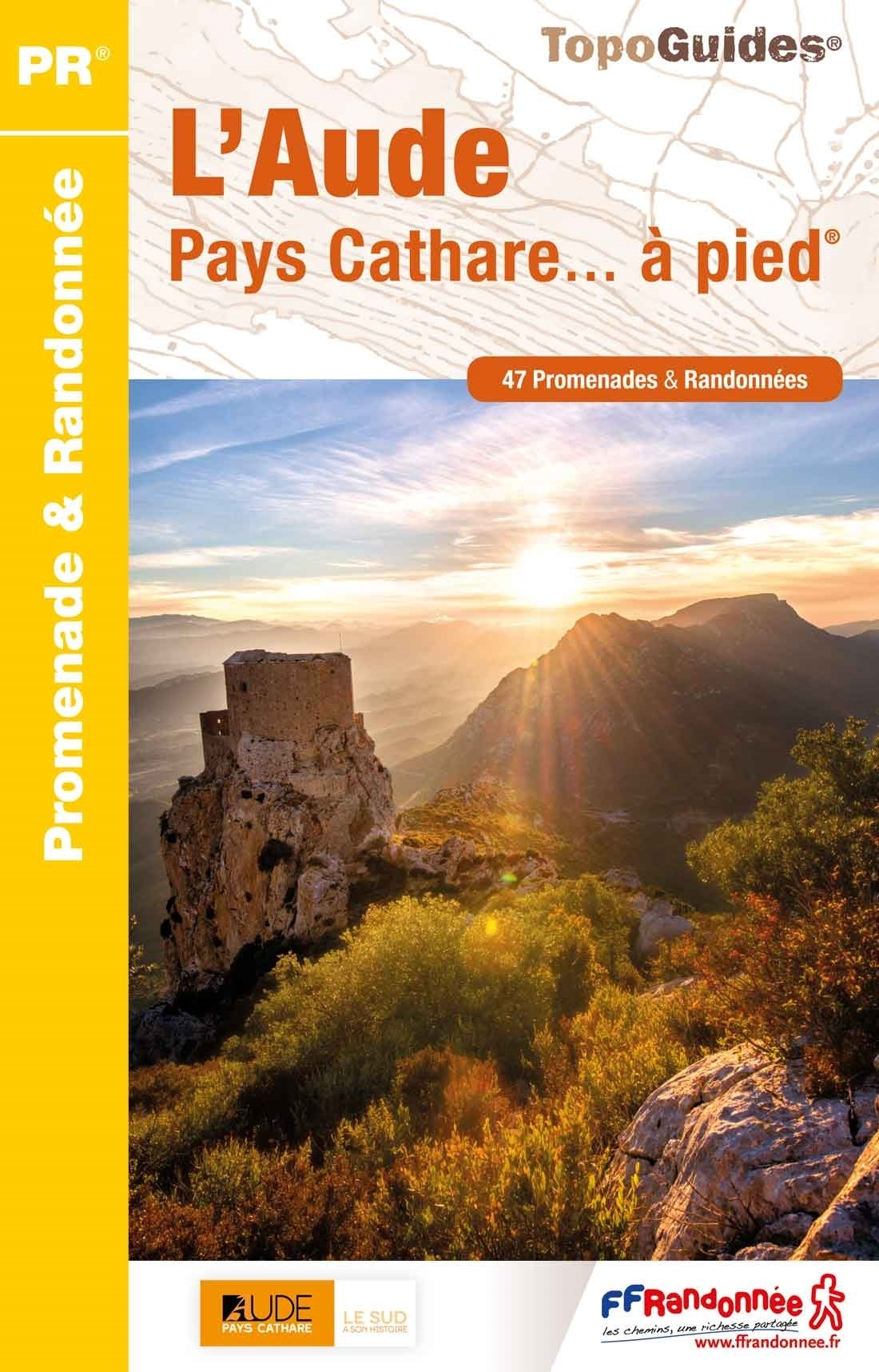 D011  l'Aude Pays Cathare... à pied | wandelgids 9782751410239  FFRP Topoguides  Wandelgidsen Cevennen, Languedoc
