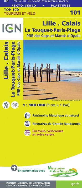 SV-101 Lille, Boulogne-sur-Mer | omgevingskaart / fietskaart 1:100.000 9782758547495  IGN Série Verte 1:100.000  Fietskaarten, Landkaarten en wegenkaarten Champagne, Franse Ardennen, Picardie, Nord