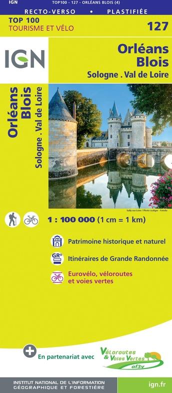 SV-127  Orléans, Blois | omgevingskaart / fietskaart 1:100.000 9782758547532  IGN Série Verte 1:100.000  Fietskaarten, Landkaarten en wegenkaarten Loire & Centre