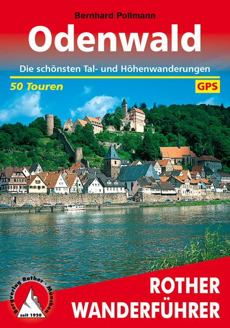 Odenwald | Rother Wanderführer (wandelgids) 9783763341511  Bergverlag Rother RWG  Wandelgidsen Odenwald, Spessart en Rhön