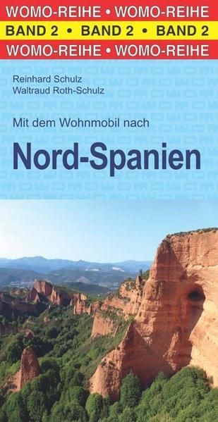 Mit dem Wohnmobil nach Nord-Spanien 9783869030289  Womo   Op reis met je camper, Reisgidsen Noordwest-Spanje