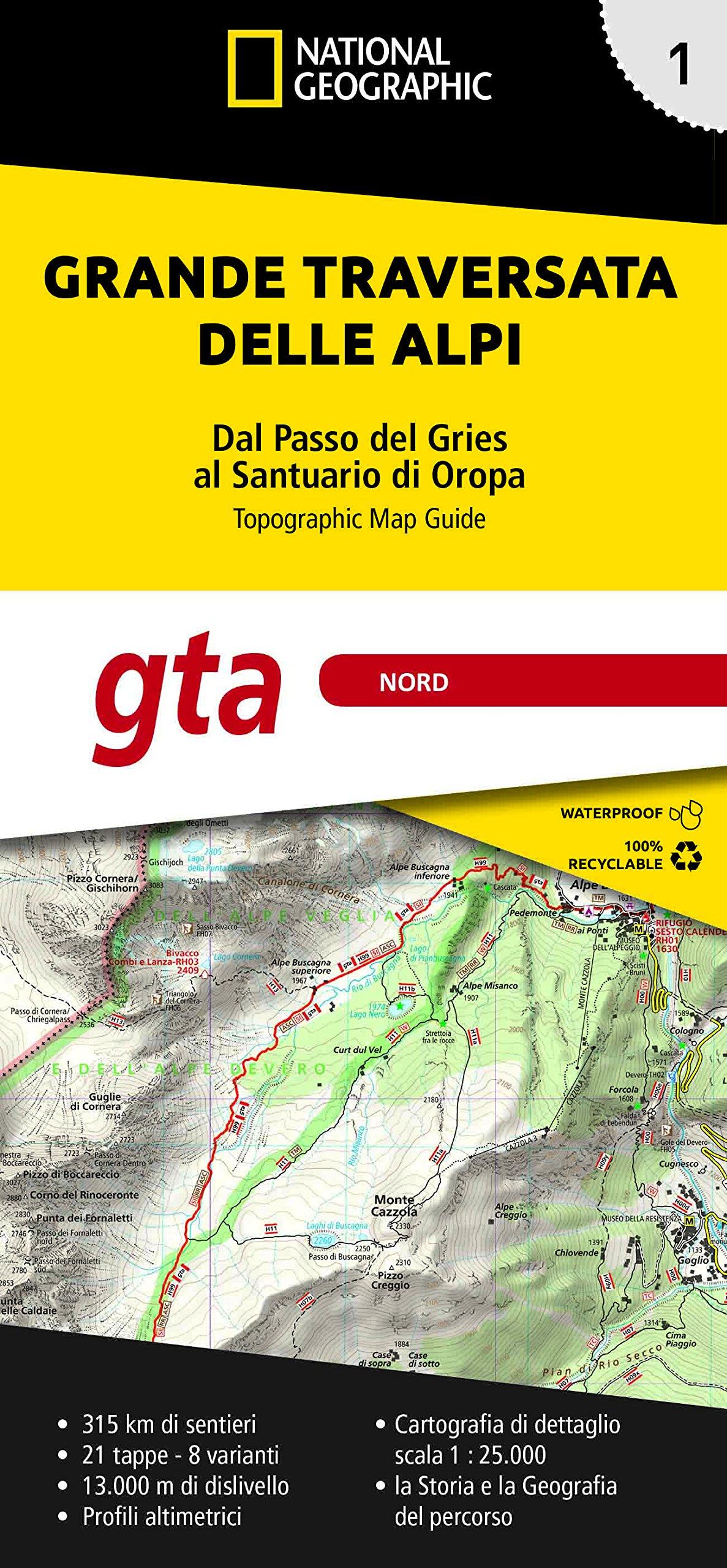 GTA 1: Nord - Grande Traversata delle Alpi | wandelatlas GTA, deel NOORD 9788869851742  National Geographic NG wandelatlassen  Meerdaagse wandelroutes, Wandelgidsen, Wandelkaarten Turijn, Piemonte