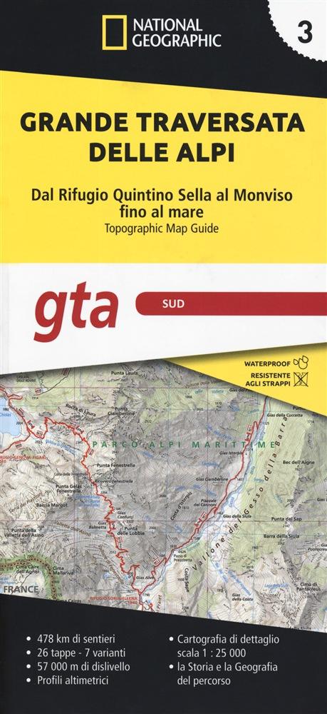 GTA 3: Sud - Grande Traversata delle Alpi | wandelatlas GTA, deel ZUID 9788869853203  National Geographic   Meerdaagse wandelroutes, Wandelgidsen, Wandelkaarten Turijn, Piemonte