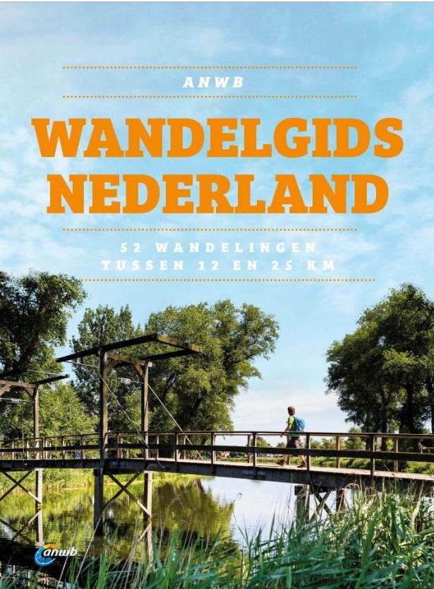 ANWB Wandelgids Nederland 9789018045524 Nanda Raaphorst ANWB   Wandelgidsen Nederland