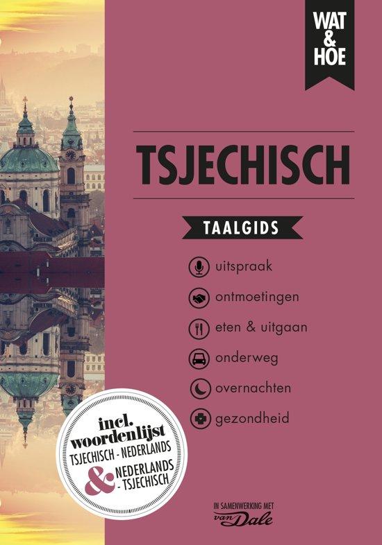 Wat en Hoe: Tsjechisch | taalgids 9789021568188  Kosmos Wat en Hoe Taalgids  Taalgidsen en Woordenboeken Tsjechië