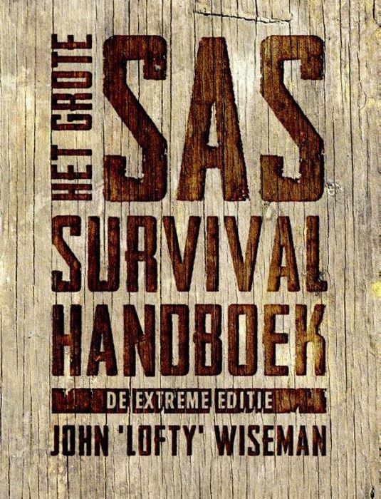 Het grote SAS Survival Handboek 9789021573380 John Wiseman Kosmos   Wandelgidsen Reisinformatie algemeen
