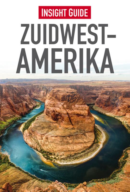 Insight Guide Zuidwest-Amerika | reisgids Zuidwest-USA 9789066554801  Cambium Insight Guides/ Ned.  Cadeau-artikelen, Reisgidsen California, Nevada