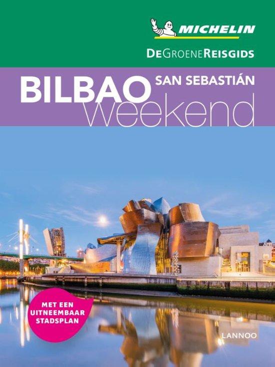 Michelin Groene Reisgids Weekend Bilbao 9789401457163  Michelin Michelin Groene Gids Weekend  Reisgidsen Baskenland, Noordwest-Spanje
