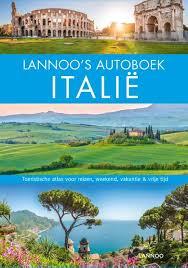 Lannoo's Autoboek Italië 9789401458337  Lannoo Lannoos Autoboeken  Reisgidsen Italië