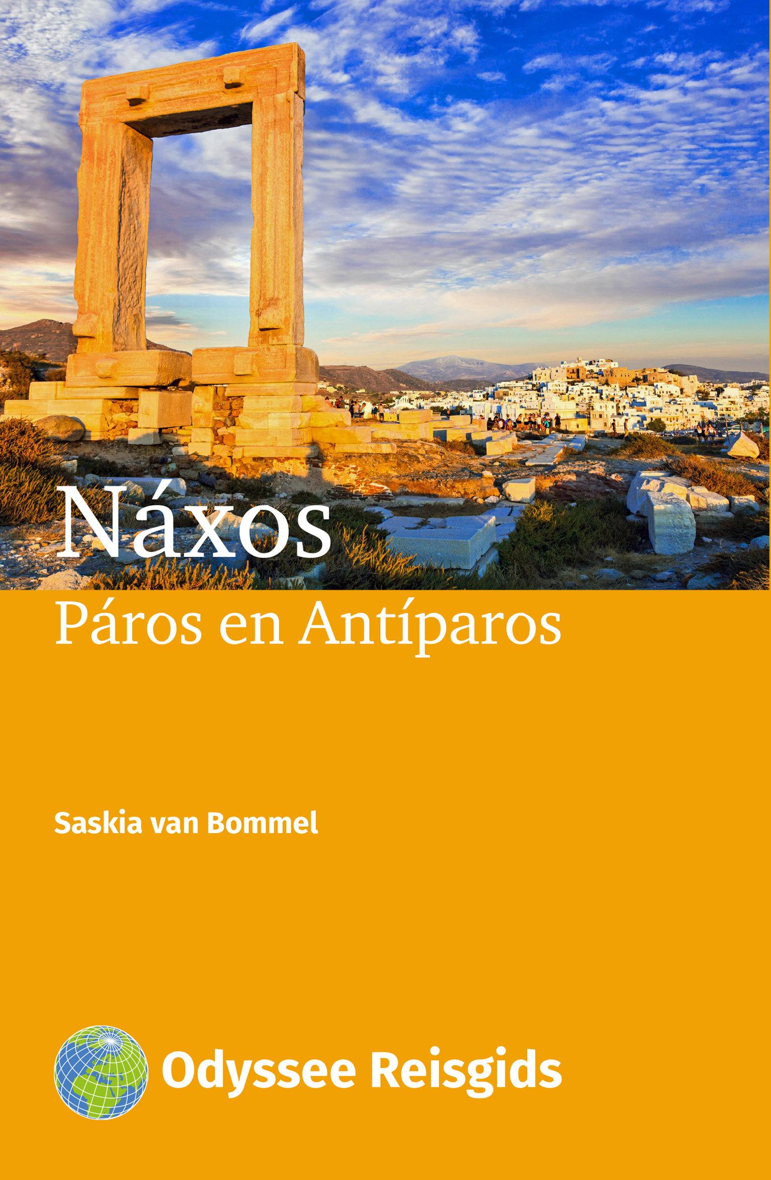 Ontdek Naxos, Páros en Antíparos 9789461230591  Odyssee   Reisgidsen Egeïsche Eilanden