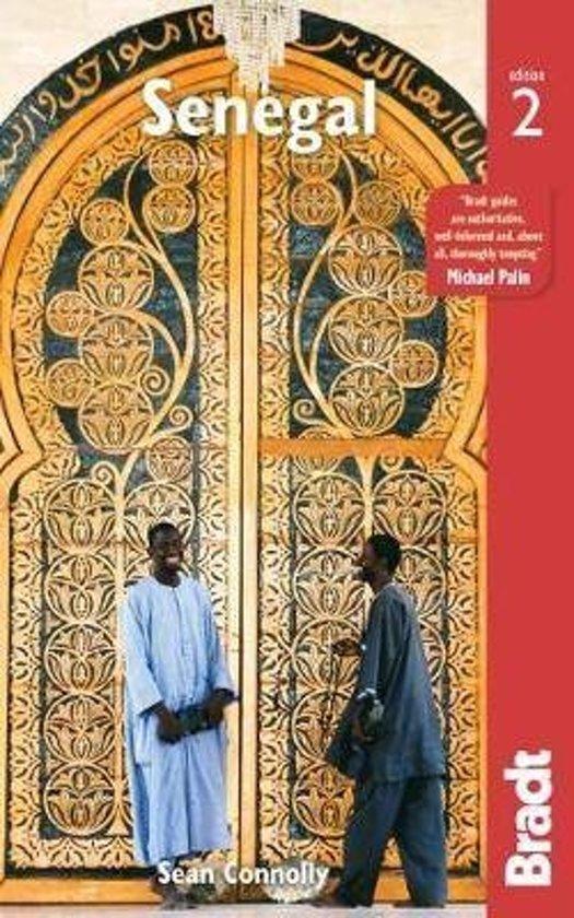 The Bradt Guide to Senegal | reisgids 9781784776206  Bradt   Reisgidsen West-Afrikaanse kustlanden (van Senegal tot en met Nigeria)