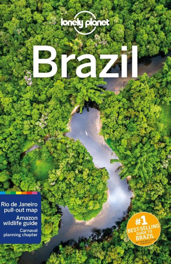 Lonely Planet Brazil 9781786574756  Lonely Planet Travel Guides  Reisgidsen Brazilië