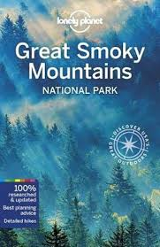 Great Smoky Mountains 9781787017382  Lonely Planet NP Guides  Reisgidsen VS Zuid-Oost, van Virginia t/m Mississippi