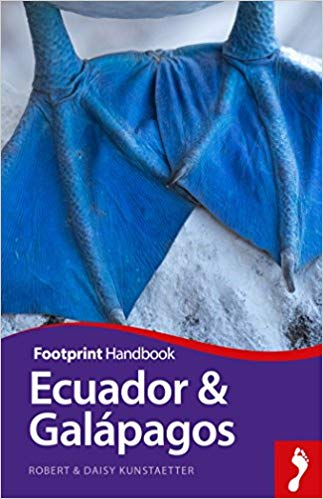 Ecuador + Galapagos Handbook 9781911082569  Footprint Handbooks   Reisgidsen Ecuador, Galapagos