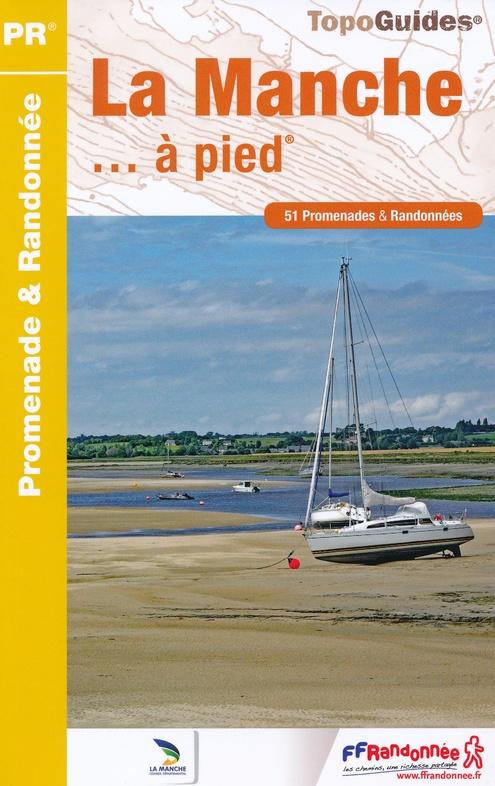 D050  La Manche... à pied | wandelgids 9782751409202  FFRP Topoguides  Wandelgidsen Normandië