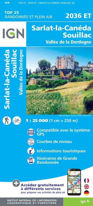 2036ET Sarlat-la-Canéda, Souillac | wandelkaart 1:25.000 9782758542940  IGN TOP 25  Wandelkaarten Dordogne