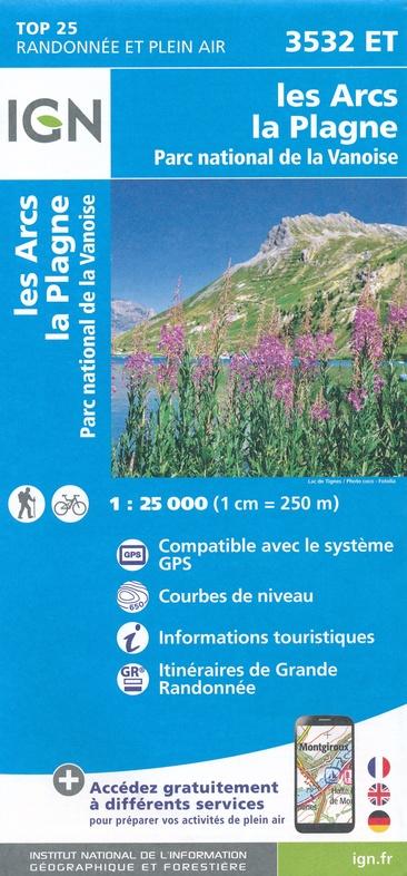 wandelkaart 3532ET Les Arcs, La Plagne 1:25.000 9782758547167  IGN IGN 25 Franse Alpen/ Nrd.helft  Wandelkaarten Vanoise