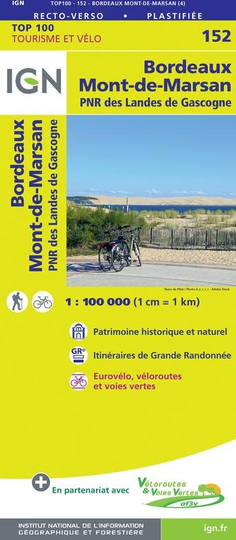 SV-152  Bordeaux, Mont de Marsan | omgevingskaart / fietskaart 1:100.000 9782758547662  IGN Série Verte 1:100.000  Fietskaarten, Landkaarten en wegenkaarten Aquitaine, Bordeaux