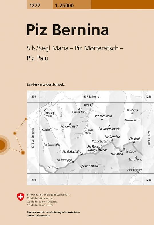 CH-1277  Piz Bernina [2017] topografische wandelkaart 9783302012773  Bundesamt / Swisstopo LKS 1:25.000  Wandelkaarten Graubünden, Tessin