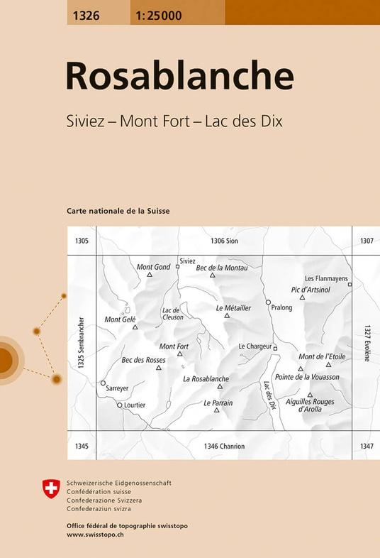 CH-1326  Rosablanche [2018] topografische wandelkaart 9783302013268  Bundesamt / Swisstopo LKS 1:25.000  Wandelkaarten Wallis