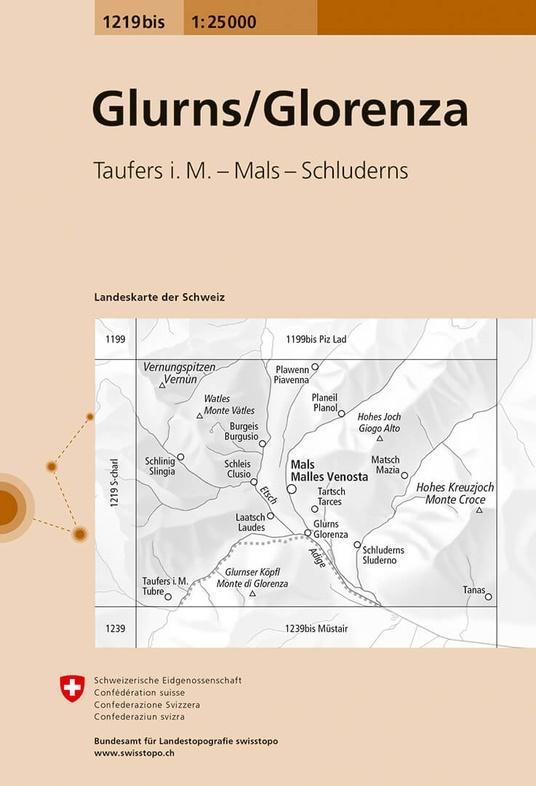 CH-1219 Bis  Glorenza/ Glurns [2017] topografische wandelkaart 9783302112190  Bundesamt / Swisstopo LKS 1:25.000  Wandelkaarten Zuid-Tirol, Dolomieten