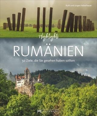 Highlights Rumänien 9783734308710  Bruckmann   Fotoboeken Roemenië, Moldavië