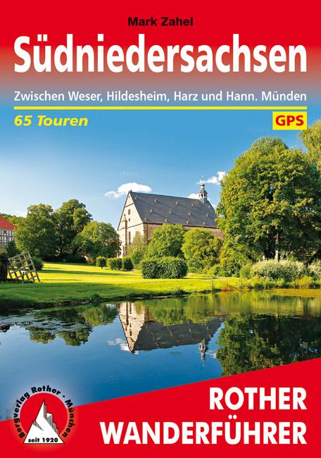 Rother wandelgids Südniedersachsen) | Rother Wanderführer 9783763345526  Bergverlag Rother RWG  Wandelgidsen Lüneburger Heide, Hannover, Weserbergland