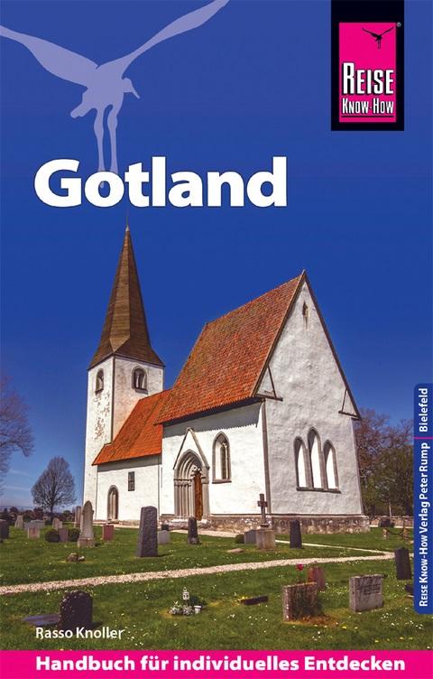 Insel Gotland 9783831732630 Rasso Knoller Reise Know-How   Reisgidsen Zuid-Zweden