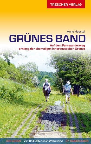 Reiseführer Grünes Band 9783897944169 Anne Haertel Trescher Verlag   Meerdaagse wandelroutes, Wandelgidsen Duitsland