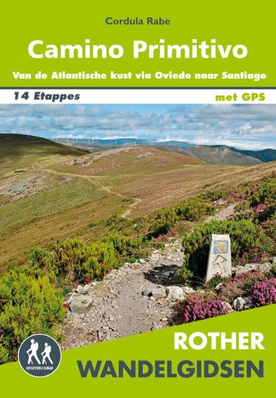 Camino Primitivo - Rother wandelgids 9789038926919  Elmar RWG  Santiago de Compostela, Wandelgidsen Santiago de Compostela