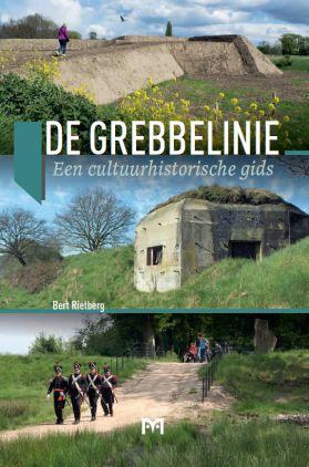De Grebbelinie 9789053455012 Bert Rietberg Matrijs   Historische reisgidsen, Landeninformatie, Reisgidsen Utrecht
