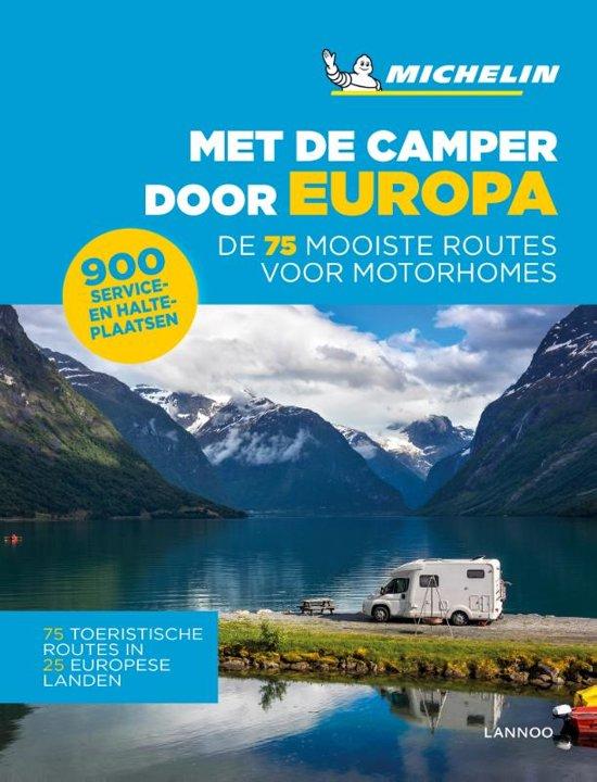 Met de Camper Door Europa | Michelin 9789401458146  Michelin   Op reis met je camper, Reisgidsen Europa